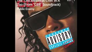 CB4 ORIGINAL SOUNDTRACK- PUBLIC ENEMY-THE 13TH MESSAGE/LIVIN' IN A ZOO