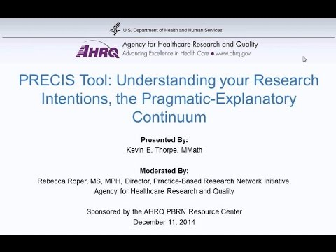 PRECIS Tool: Understanding your Research Intentions, the Pragmatic-Explanatory Continuum
