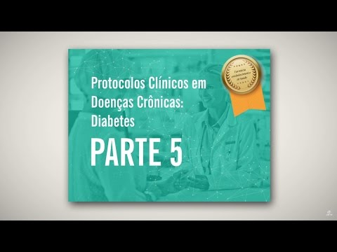 Protocolos Clínicos em Doenças Crônicas (Parte V)