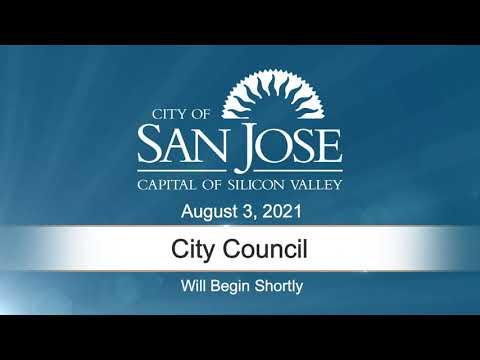 Aug 03 2021 | San Jose City Council Meeting