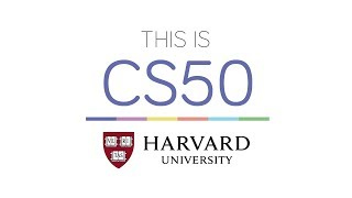 CS50's Introduction to Computer Science (Step by step explained by the course taker).