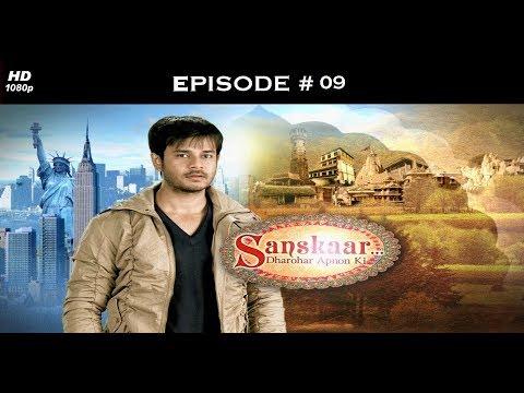 Sanskaar - Season 1 - 24th January 2013 - संस्कार  - Full Episode 9