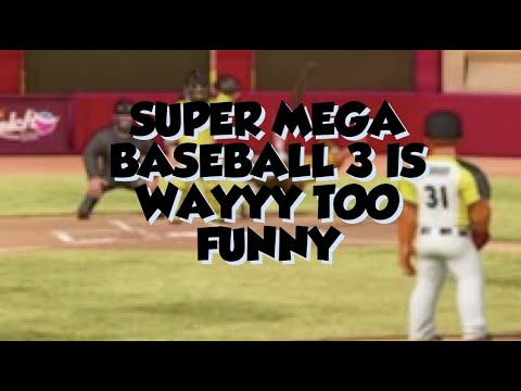 SUPER MEGA BASEBALL 3 IS HYSTERICAL