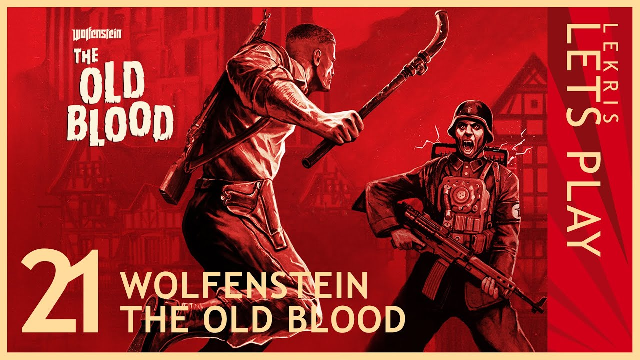 Wolfenstein - The Old Blood #20 - Monstersmashing