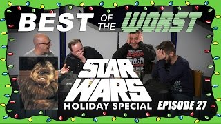 Video Best of the Worst: The Star Wars Holiday Special MP3, 3GP, MP4, WEBM, AVI, FLV Mei 2018