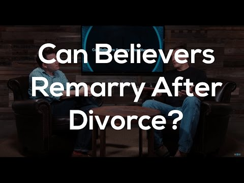 Can Believers Remarry After A Divorce?