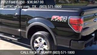 2012 Ford F-150 FX4 for sale in Longview, TX 75605 at the Ea