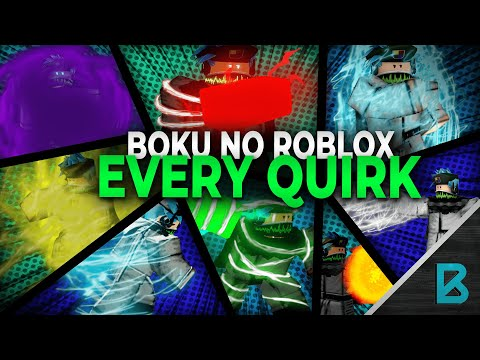 Showcasing Every Quirk In Boku No Roblox: Remastered! | Roblox