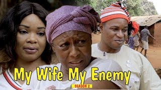 Video MY WIFE MY ENEMY 2 - 2018 LATEST NIGERIAN NOLLYWOOD MOVIES || TRENDING NIGERIAN MOVIES MP3, 3GP, MP4, WEBM, AVI, FLV Oktober 2018