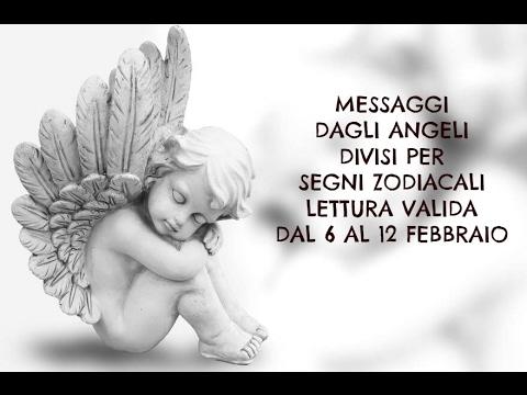 Messaggi Angelici divisi per Segno Zodiacale ★ Settimana dal 6 al 12 febbraio 2017