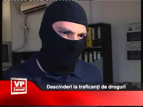 Descinderi la traficanți de droguri