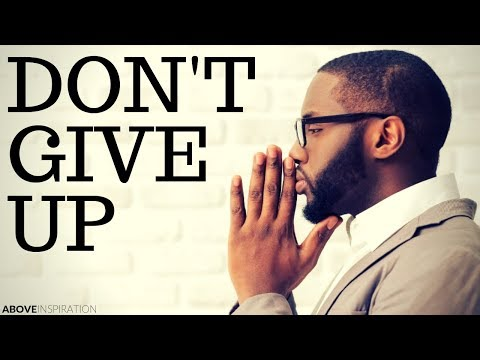 DON'T GIVE UP | God is With You