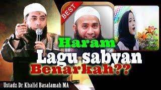 Video Mendengarkan Lagu Sabyan Haram Benarkah?? - Ustadz Syafiq Basalamah,Ust. Khalid Basalamah MP3, 3GP, MP4, WEBM, AVI, FLV April 2019