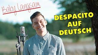 Despacito von Luis Fonsi und Daddy Yankee auf Deutsch / German Version of Despacito by Luis Fonsi and Daddy Yankee Voyce...