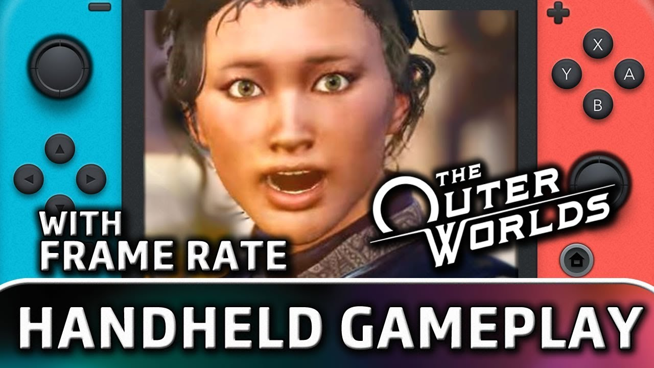 The Outer Worlds   Nintendo Switch HANDHELD Gameplay and Frame Rate
