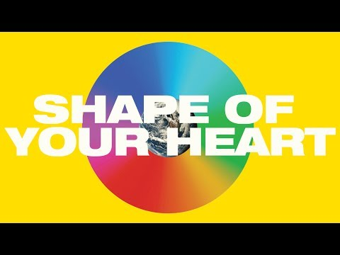 Shape of Your Heart (Lyric Video)
