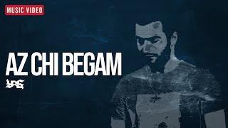 Az Chi Begam ? Music Video Yas