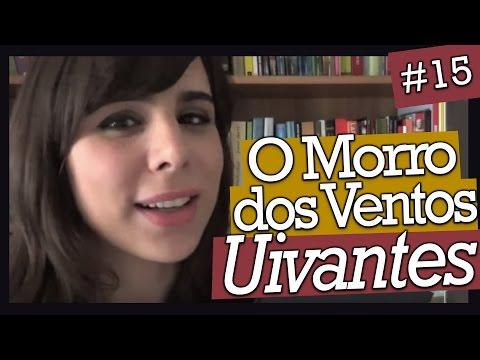 O MORRO DOS VENTOS UIVANTES, DE EMILY BRONTË (#15)