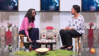Sunday with EBS: Coffee Time Meseret Kebede /How to Raise a Self-Confident Girl
