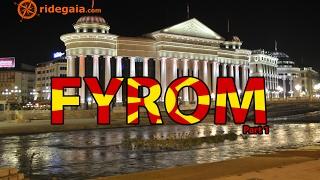 Ep 31- FYROM (part 1) - Motorcycle Trip around Europe