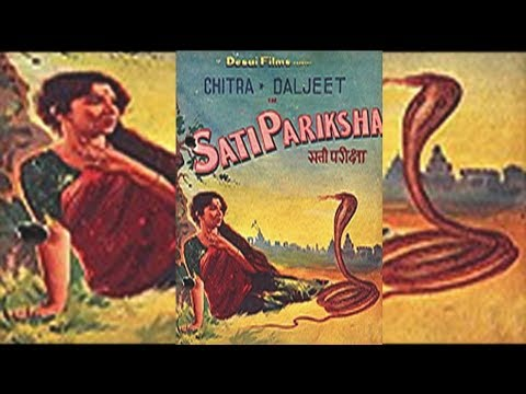 Sati Pariksha (1957) || Daljeet, Chitra, Minu Mumtaz || Hindi Classic Full Movie