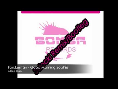 Fon.Leman - Good Morning Sophie (Sulocki remix) - FREE DOWNLOAD