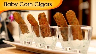 Baby Corn Cigars - Vegetarian Starter Recipe By Ruchi Bharani [HD]