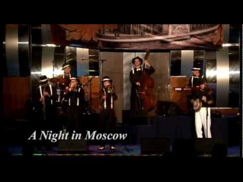 A Night in Moscow