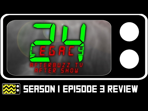 24: Legacy Season 1 Episodes 2 & 3 Review & After Show | AfterBuzz TV