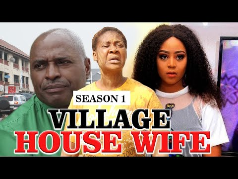 VILLAGE HOUSE HELP 1 - LATEST NIGERIAN NOLLYWOOD MOVIES