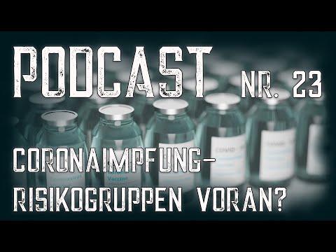 Podcast 23: Coronaimpfung - Risikogruppen voran?