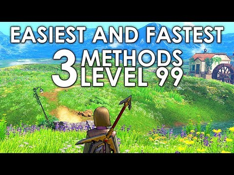 Dragon Quest XI Fastest and Easiest XP Earning Methods (All Characters Level Up 99) Guide