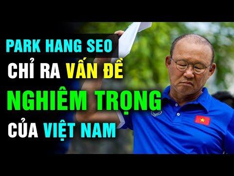 Trước Thềm Vòng Loại U23 Châu Á Ông Park Hang-seo Chỉ Ra Vấn Đề Nghiêm Trọng Của Bóng Đá Việt Nam - Thời lượng: 10 phút.