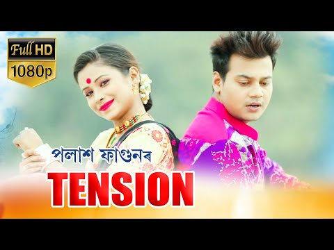 Tension By Polakh Fagun || New Assamese Video Song 2020