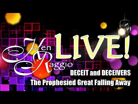 DECEIT and DECEIVERS: The Prophesied Great FALLING AWAY