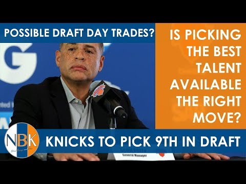 NBA Draft Lottery - Knicks to pick 9th; Best available the right move?  Draft Day Moves?