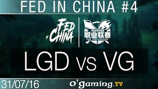 LGD Gaming vs Vici Gaming - Fed in China - Best of LPL #4