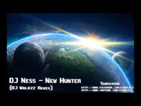 DJ Ness - New Hunter (DJ Walkzz Remix)