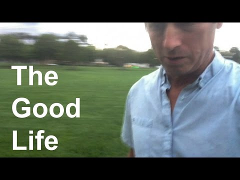 THE GOOD LIFE | A Human Operating System | 05-10-17