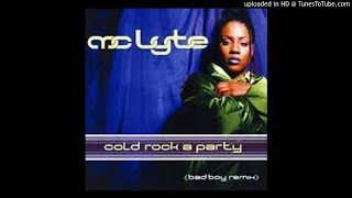 MC Lyte Feat. Puff Daddy & Missy Elliott - Cold Rock A Party (Bad Boy Remix)