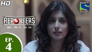 Reporters - रिपोर्टर्स - Episode 4 - 16th April 2015