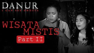 Video Wisata Mistis Risa Saraswati & Prilly Latuconsina (PART 2) MP3, 3GP, MP4, WEBM, AVI, FLV Februari 2018