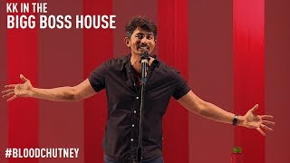 KK in the Bigg Boss House | Standup Comedy by Karthik Kumar