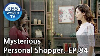 Nonton Mysterious Personal Shopper                 Ep 84  Sub   Eng  Chn   2018 06 29  Film Subtitle Indonesia Streaming Movie Download