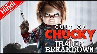 Video CULT OF CHUCKY Trailer Breakdown In Hindi MP3, 3GP, MP4, WEBM, AVI, FLV Juni 2018