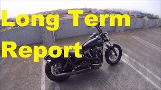 4. Long Term Report (Kinda) - 2015 HD Dyna Street Bob FXDB