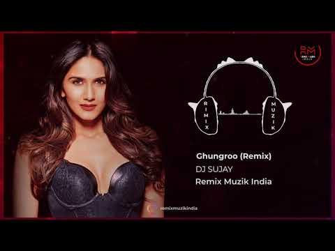 039  Ghungroo Remix   Dj Sujay   War   Hrithik Roshan, Vaani Kapoor   Arijit Singh   RemixMuzikIndia