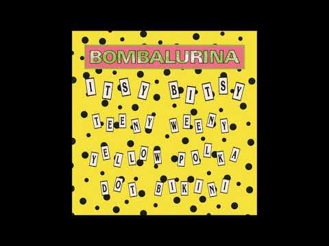 Bombalurina - 1990 - Itsy Bitsy Teeny Weeny Yellow Polka Dot Bikini