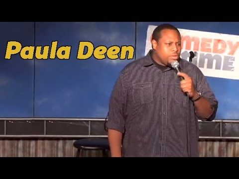 Paula Deen can get it! (Stand Up Comedy)