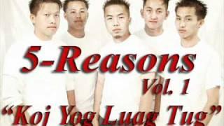 Download Lagu Koj yog luag tus... by 5 Reasons Mp3